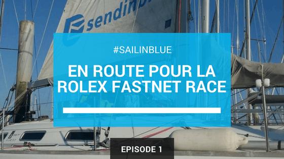 #SailinBlue épisode 1